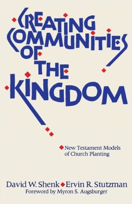 Creating Communities Of The Kingdom