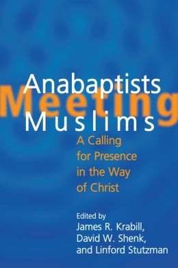 Anabaptists Meeting Muslims