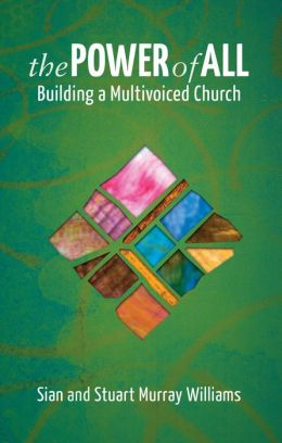 The Power of All: Building a Mutlivoiced Church