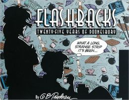Flashbacks: Twenty-Five Years of Doonesbury