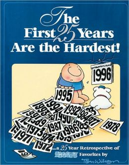 The First 25 Years Are the Hardest!: A 25 Year Retrospective of Ziggy Favorites