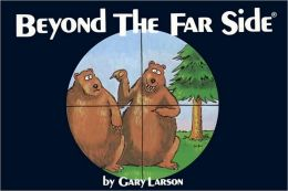 Beyond The Far Side ®
