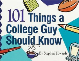 101 Things a College Guy Should Know