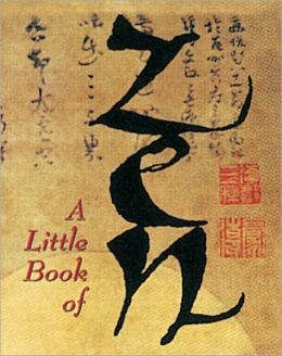 A Little Book of Zen