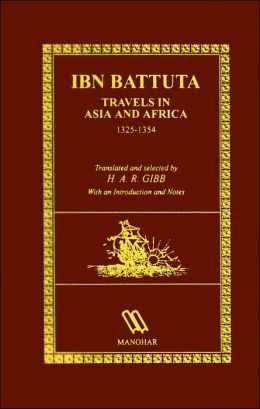 IBN Battuta Travels in Asia and Africa 1325-1354