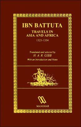 IBN Battuta Travels in Asia and Africa 1325-1354