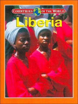 Liberia (Countries of the World Series)