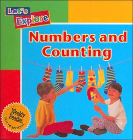 Numbers and Counting (Let's Explore Series)
