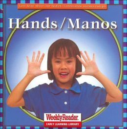 Hands/Manos (Let's Read About Our Bodies Series)