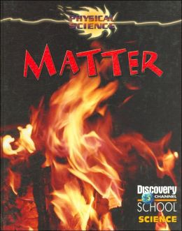Matter (Physical Science Series) (LIBRARY EDITION)