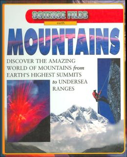 Mountains (Science Files Earth Series)