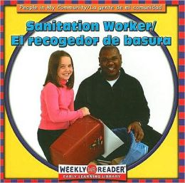Sanitation Worker/El Recogedor de Basura