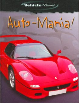 Auto-Mania! (Vehicle-Mania! Series)