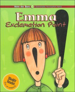 Emma Exclamation Point (Meet the Puncs Series)