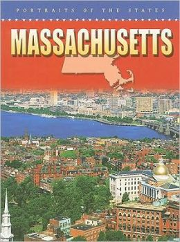Massachusetts: Portraits of the States
