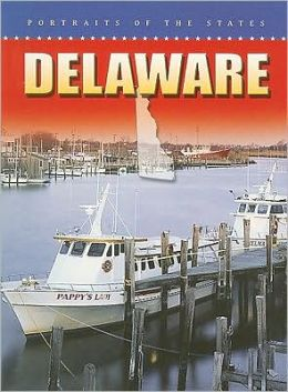 Delaware (Portraits of the States)