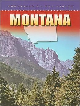 Montana (Portraits of the States)
