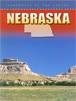 Nebraska (Portraits of the States)