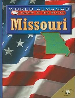 Missouri: The Show Me State