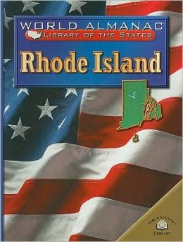 Rhode Island (World Almanac Library of the States Series): The Ocean State