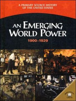 An Emerging World Power, 1900-1929