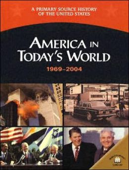 America in Today's World (1969-2004)