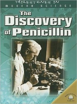 The Discovery of Penicillin