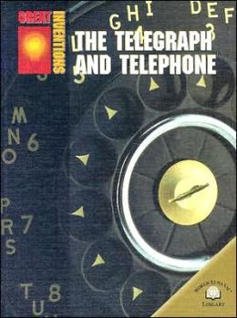 The Telegraph and Telephone