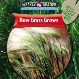 How Grass Grows