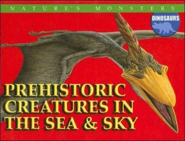 Prehistoric Creatures in the Sea and Sky