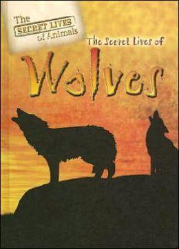 The Secret Lives of Wolves