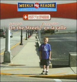 Staying Safe on the Street (la Seguridad en la Calle)