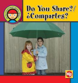 Do You Share?/Compartes?