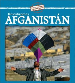 Descubramos Afganistan/Looking at Afghanistan