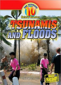 Tsunamis and Floods