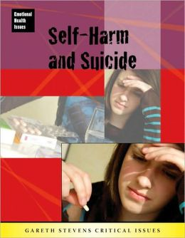 Self-Harm and Suicide