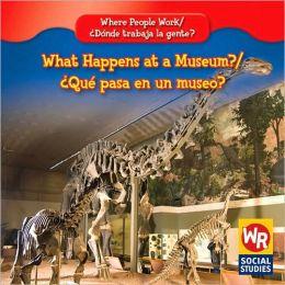 What Happens at a Museum?qu' Pasa En Un Museo?