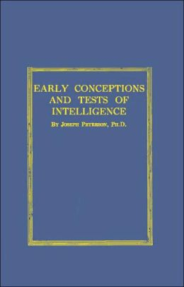 Early Conceptions and Tests of Intelligence