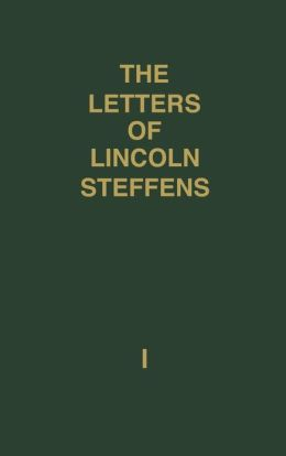 The Letters of Lincoln Steffens