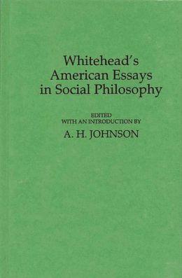 Whitehead's American Essays in Social Philosophy