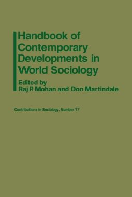Handbook of Contemporary Developments in World Sociology