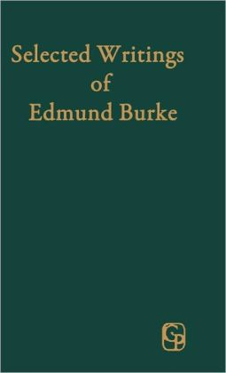 Selected Writings Of Edmund Burke