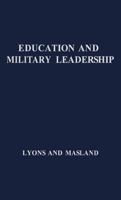 Education and Military Leadership: A Study of the R.O.T.C