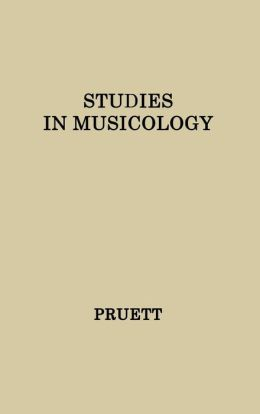 Studies in Musicology: Essays in the History, Style, and Bibliography of Music in Memory of Glen Haydon