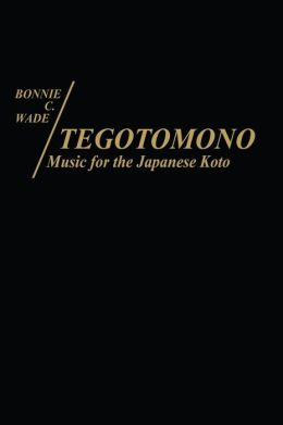 Tegotomono: Music for Japanese Koto