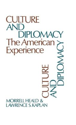 Culture and Diplomacy: The American Experience