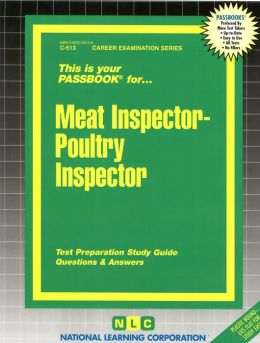 Meat Inspector-Poultry Inspector: Test Preparation Study Guide, Questions and Answers