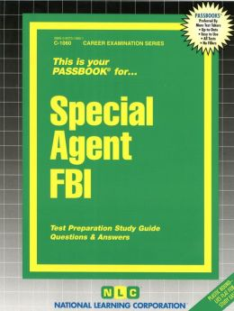 Special Agent (FBI) Passbook: Test Preparation Study Guide Questions & Answers