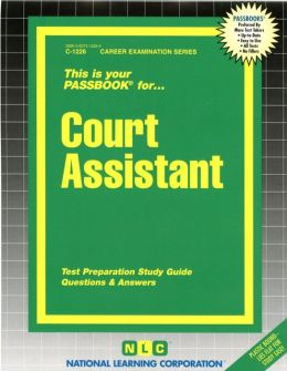 Court Assistant: Test Preparation Study Guide, Questions and Answers