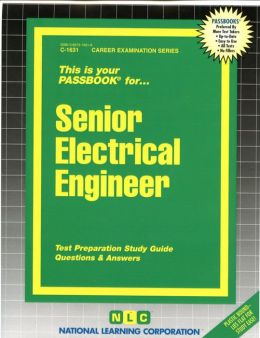 Senior Electrical Engineer: Test Preparation Study Guide Questions and Answers